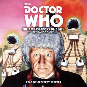 Doctor Who: The Ambassadors Of Death (Credit: BBC Audio)