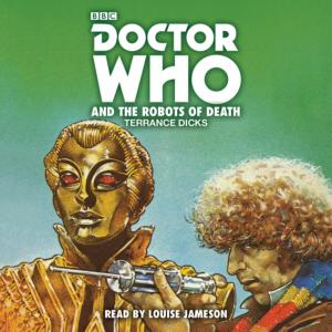 Doctor Who And The Robots Of Death (Credit: BBC Audio)