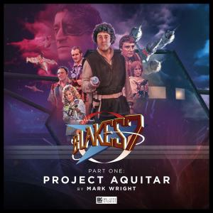 Blake's 7 - Project Aquitar (Credit: c/- Big Finish Productions, 2018)
