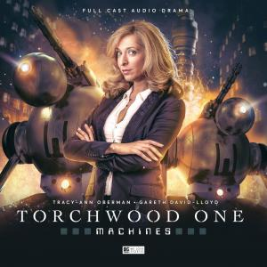 Torchwood One: Machine (Credit: Big Finish)