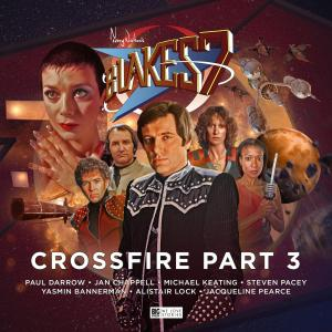 Blake's 7 - Crossfire - Part 3 (Credit: c/- Big Finish Productions, 2018)