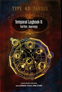 Temporal Logbook II: Further Journeys (Credit: Pencil Tip Publishing)