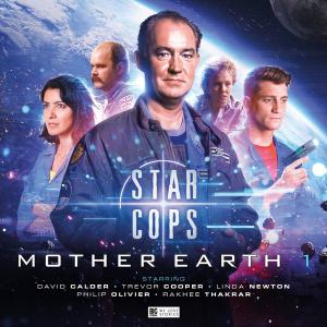 Star Cops: Mother Earth (Credit: Big Finish)