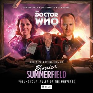 Doctor Who - The New Adventures of Bernice Summerfield - Vol 4: Ruler of the Universe