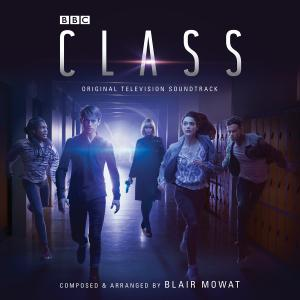 Class - Original Television Soundtrack (Credit: Silva Screen)
