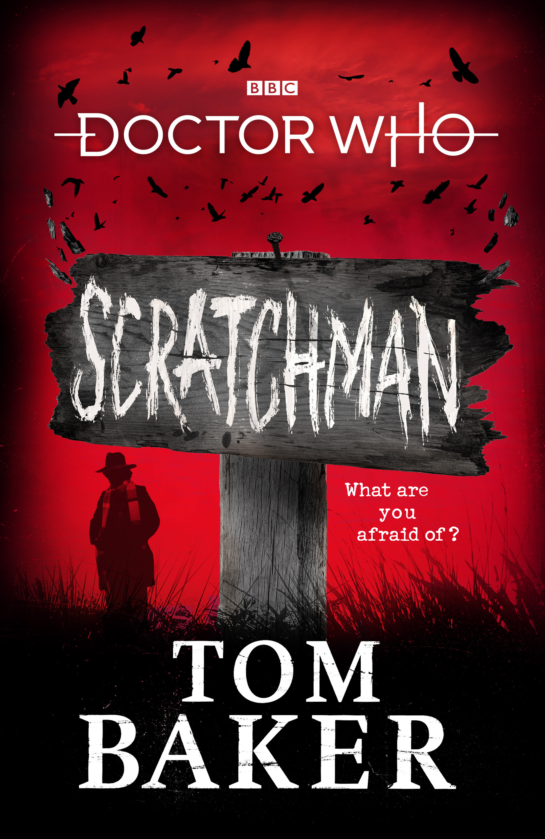 Scratchman, by Tom Baker (BBC Books) (Credit: BBC Books)