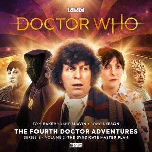 Doctor Who: Fourth Doctor - The Syndicate Masterplan: Volume 2