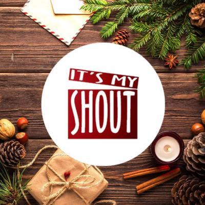 It's My Shout