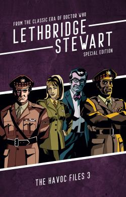 Lethbridge-Stewart: The HAVOC Files 3 Special Edition (Credit: Candy Jar Books)