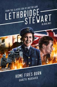 Lethbridge-Stewart: Home Fires Burn (Credit: Candy Jar Books)