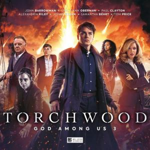 Torchwood - God Among Us - Part 3  (Credit: Big Finish)