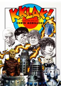 Kklak: The Doctor Who Art of Chris Achilléos (Credit: Candy Jar Books)