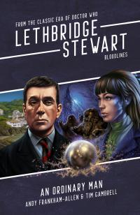 Lethbridge-Stewart: Bloodlines: An Ordinary Man (Credit: Candy Jar Books)