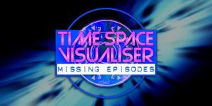 Time Space Visualiser: Missing Episodes, by Fantom Events (2020) (Credit: Fantom Events)