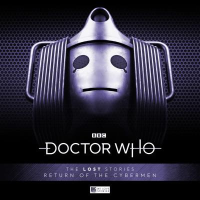 Return of the Cybermen (Credit: Big Finish)