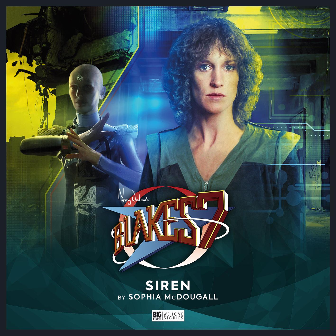 Blake's 7: Restoration - Siren