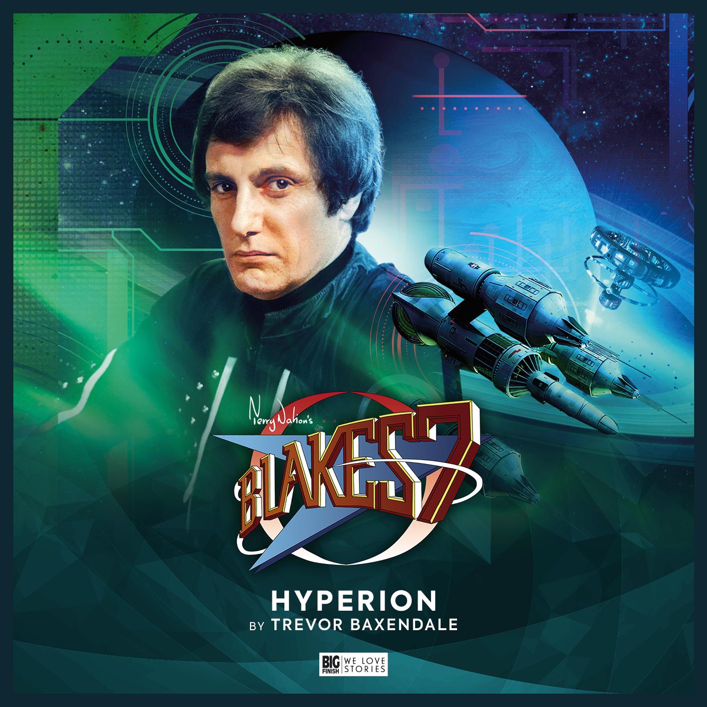 Blake's 7: Restoration - Hyperion