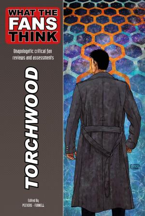 What The Fans Think: Torchwood (Credit: Pencil Tip Publishing)