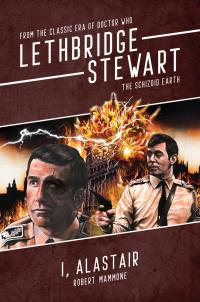Lethbridge-Stewart: I, Alistair (Credit: Candy Jar Books)