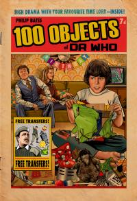 100 Objects of Dr Who (Credit: Candy Jar Books)
