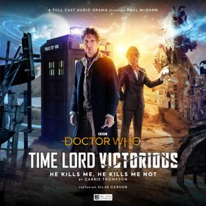 Time Lord Victorious: He Kills Me, He Kills Me Not (Credit: Big Finish)