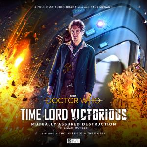 Time Lord Victorious: Mutually Assured Destruction (Credit: Big Finish)