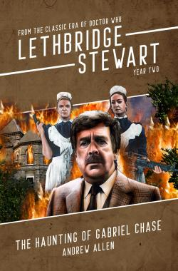 Lethbridge-Stewart: The Haunting of Gabriel Chase (Credit: Candy Jar Books)