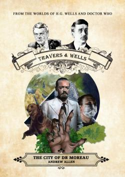 Travers & Wells: The City of Dr Moreau (Credit: Candy Jar Books)