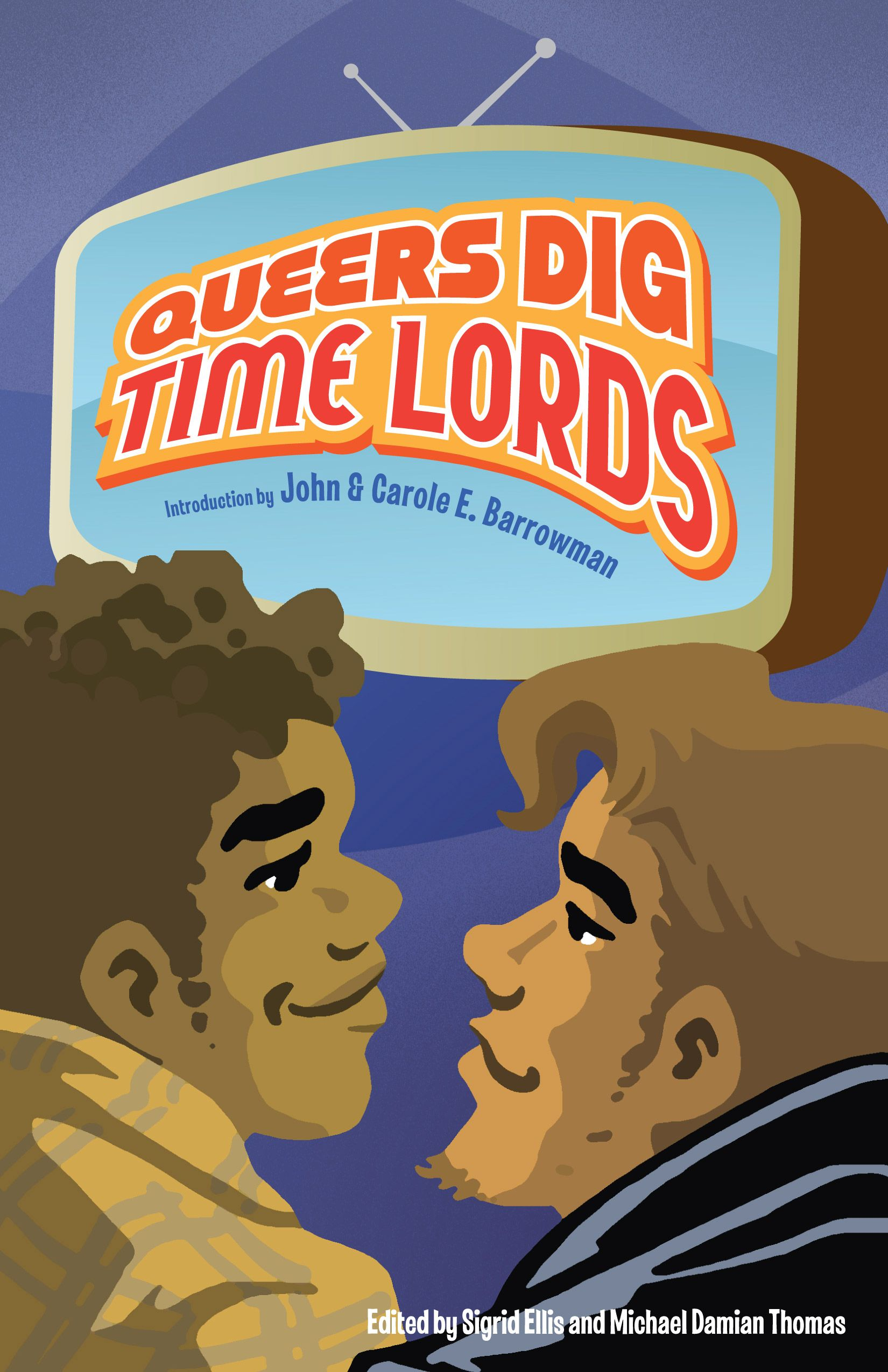 Queers Dig Time Lords. Mad Norwegian Press