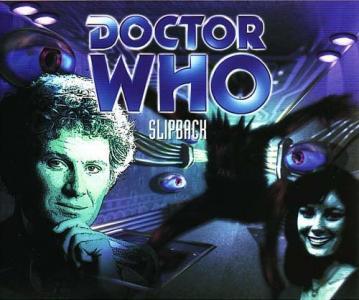 Doctor Who: Slipback