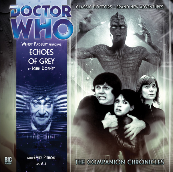 The Companion Chronicles: Echoes of Grey (Credit: Big Finish)